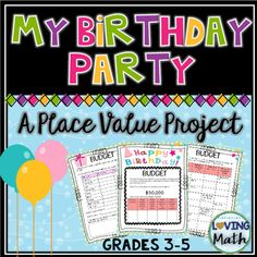 Project Based Learning (PBL) / Enrichment - This place value project was created to allow students to practice place value in an engaging and fun way by planning their birthday party. Teaching Place Values, Learning Place, Teaching Math, Math Math, Learning Centers, Student Learning, Teaching Resources, Math Enrichment, Math Activities