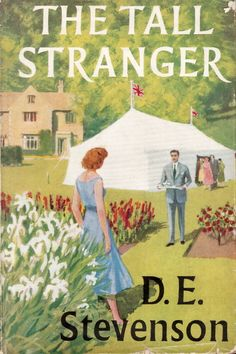 Review: The Tall Stranger by D.E. Stevenson | Leaves & Pages