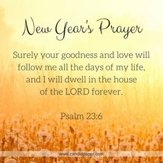 Psalm 23:6 ~ New Year's Prayer | Candid Paper