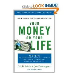 Joel Dominguez's classic was updated by his partner & collaborator Vickie Robin in 2008. While the Financial Independence strategy they promote may not be as workable in the new economy, their principles for evaluating the relationship between your work and your consumption remain well worth exploring.