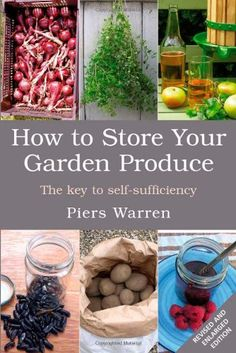 How to Store you Garden Produce