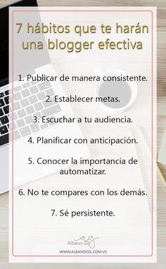 Conoce y practica los 7 hábitos que te harán una blogger efectiva