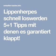Lippenherpes schnell loswerden 5+1 Tipps mit denen es garantiert klappt!