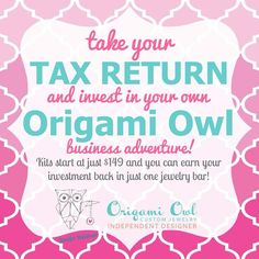 Just a $149.99 #investment from your #tax return has the power to change your life. Say hello to your future and start your own #business with #OrigamiOwl. kellercharm@gmail.com for more info.