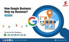 How Google Business Help my Business?  Ask us For more Information WhatsApp us @ +91 93 98 97 26 30 www.sophicapp.com #digitalmarketingcompany #bestdigitalmarketingagency #BesDigitalMarketingAgencyinhyderabad #DigitalMarketingCompanyHyderabad #digitalmarketingservices #topdigitalmarketingservices #BestDigitalMarketingServicesinHyderabad Business Help, Digital Marketing Services, Web Application, App Development, Help Me, Mobile App, Technology, Google, Tech