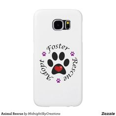 Animal Rescue Samsung Galaxy S6 Case  This phone case features a paw print with a red heart inside. Promotes animal rescue with the words adopt, foster and rescue separated with purple paw prints. Perfect gift for yourself or any animal lover. Animal shelters could use this item in a silent auction or raffle as a fund raiser.   Dog, cat, canine, feline, pet, animal lover.