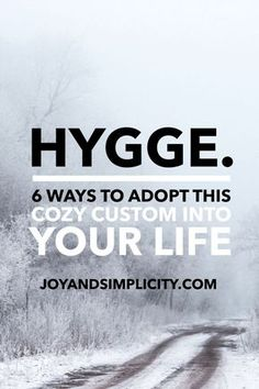 6 ways to adopt hygge into your life this season