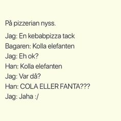 Swedish Good Morning Funny Pictures, Really Funny Pictures, Funny Qoutes, Funny Texts, Funny As Hell, The Funny, Swedish Quotes, Funny Captions, Different Quotes