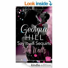 Say it with Sequins: The Waltz: HarperImpulse Contemporary Romance Novella