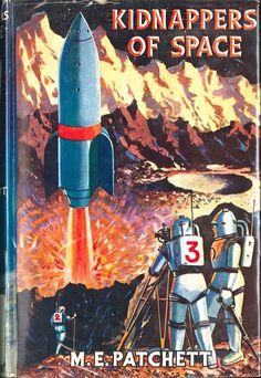 Kidnappers of space by Mary Elwyn Patchett  (London, Lutterworth, 1953)