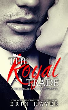The Royal Mistake: A Billionaire Prince Romance Author: Erin Hayes Genre: Billionaire Romance Release Date: April 24, 2017 At twenty-five years old, Catherine's only commitment was to her job…