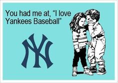 This was one of the first questions that we asked each other when we met.  Who is your baseball team....perfect match.