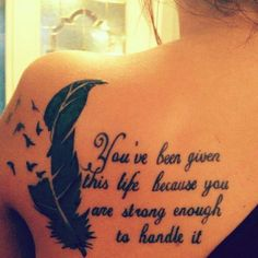 Inspirational Tattoo, Absolutely Love It! Everyone Needs To Read! But I think without the giant feather?