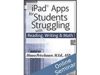 iPad® Apps for Students Struggling with Reading, Writing & Math