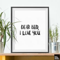 Bedroom Decor Inspirational Print Humorous Art Dear Bed I Love You Fun Home Decor Wall Art Prints (10.00 USD) by RealGoodWords