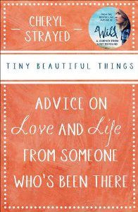 Tiny Beautiful Things - Dear Suger #goodreads