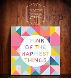 Think of the Happiest Things- Peter Pan Quote Inspirational Quote Colourful Geometric Printable nursery wall decor INSTANT DOWNLOAD