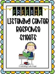 Listening Center Reader-Response Sheets English Language Arts, Balanced Literacy, Reading PreK, Kindergarten, 1st, 2nd, Homeschool Use these activity sheets in a center or station after students listen to a text.
