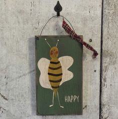 Primitive Country Bee, Bee Happy, Primitive Bee, Rustic Bee, Primitive Decor, Country Bee, Painted Bee by FlatHillGoods on Etsy