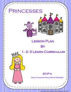 I have added to 1 - 2 - 3 Learn Curriculum's web site - under the Pirate and Princesses link a princess lesson plan with ECIP's (Early Childhood Indicators of Progress), a princess lesson plan without the ECIP's and a 15 page princess lesson plan for Parent Aware. Click on picture to access free downloads and learn how to become a member. Thank you! Jean 1 - 2 - 3 Learn Curriculum