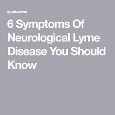 6 Symptoms Of Neurological Lyme Disease You Should Know — Bustle Lyme Disease Tick, Lymes Disease Symptoms, Autoimmune Disease, Detox Symptoms, Thyroid Health, Self Healing, Multiple Sclerosis, Bustle, Chronic Illness
