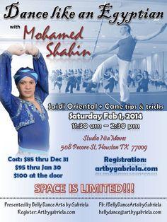 Mohamed Shahin coming to Houston TX --February 2014!! Registration:  http://www.artbygabriela.com/BellyDanceWorkshopsHouston.html #bellydance #bellydancing #egyptian #bellydanceworkshops