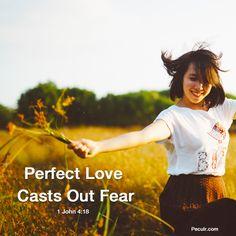 Peculr.com - Online Christian Community Love Cast, It Cast, Fear 1, 1 John 4, Perfect Love, Community, Christian, Inspiration, Women