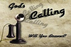 Answering the Call- Are you ready to answer the call to be God's Friend?