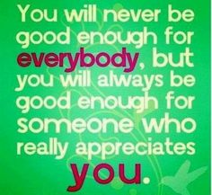 GOOD ENOUGH....