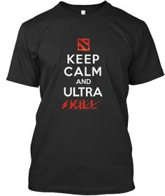 Dota2 Tees Ultra Kill Quotes