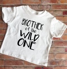 Brother of the Wild One, Wild Shirt, Wild One Brother T-Shirt, Sisters Birthday, Where the wild things are, wild baby, wild toddler by KyCaliDesign on Etsy