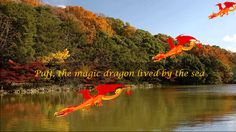 Peter Paul & Mary - Puff The Magic Dragon (with Lyrics). I'm pinning more than one version: going to see which one my grandkids like best...