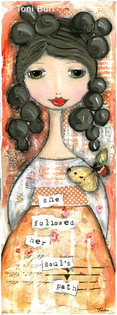 """she followed her soul's path"" Mixed media artwork by Toni Burt. for the heartful soul - Le Petite Bijou"