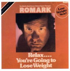 Romark - Relax. Youre Going To Lose Weight (Yikes!)