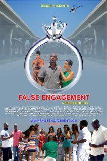 False Engagement Movie Release Date 14th Feb 2013, Director: Chijindu Kelechi Eke, Producer: Chijindu Kelechi Eke, Genere : Drama