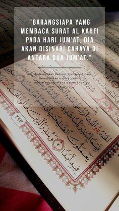 Keutamaan membaca Surat Al-kahfi-Jummah mubarak Hadith Quotes, Muslim Quotes, Quran Quotes, Reminder Quotes, Self Reminder, Prayer Verses, Quran Verses, Islamic Love Quotes, Islamic Inspirational Quotes