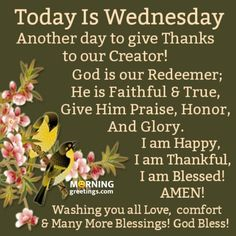 Blessed Morning Quotes, Cute Good Morning Quotes, Good Morning Inspiration, Good Morning Prayer, Good Morning Happy, Morning Blessings, Good Morning Messages, Morning Prayers, Wednesday Morning Images