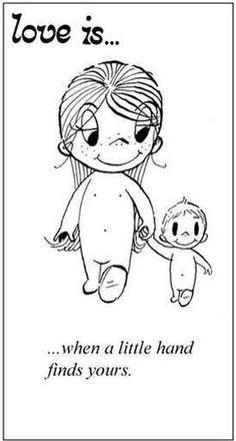 Love is.my children & grandchildren. Love Is Cartoon, Love Is Comic, Mothers Love, Grandchildren, Granddaughters, My Children, Comic Strips, Baby Love, True Love
