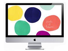 "Super Cute ""Make It Happen"" Computer Desktop Wallpaper: from Oh So Lovely."