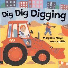 Dig Dig Digging by Margaret Mayo,http://www.amazon.com/dp/0805079858/ref=cm_sw_r_pi_dp_Q-tetb0RN7GW02S7