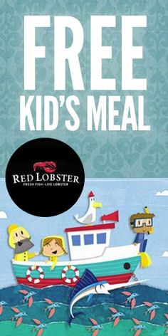 Get a #Free #Kid's #Meal at #RedLobster!