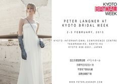 PETER LANGNER AT KYOTO BRIDAL WEEK, 2-3 February 2015, Kyoto International Conference Centre - Tagaragaike, Sakyo-Ku, Kyoto, Japan. SAVE THE DATE! kyotobridalweek.com/