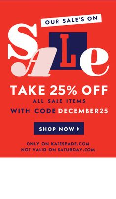 Huge sale at kate spade! Take 25% off all sale items with code:  DECEMBER25   http://rstyle.me/n/xbwxnyg6