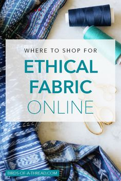 Where to Find Organic, Fair Trade, and Sustainable Fabric Online Ethical Fabric Shopping Guide Sustainable Textiles, Sustainable Clothing, Sustainable Fashion, Sustainable Living, Sustainable Products, Fair Trade Clothing, Fair Trade Fashion, Sewing Blogs, Sewing Hacks
