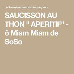 "SAUCISSON AU THON "" APERITIF"" - ô Miam Miam de SoSo"
