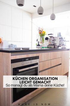 ecbc2d6f0a3067 Familien-Küchen-Organisation leicht gemacht – So manage ich als Mama meine  Küche!    Teil 1