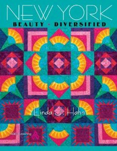 New York Beauty Diversified by Hahn. Save 34 Off!. $16.47. Publisher: American Quilter's Society; 1 edition (February 1, 2013). Publication: February 1, 2013