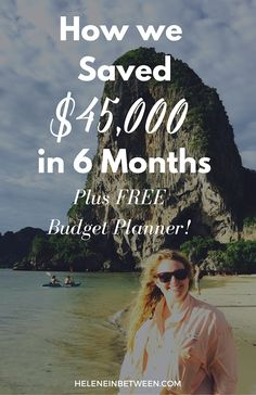 How We Saved $45,000 in Six Months (Plus FREE Budget Planner)