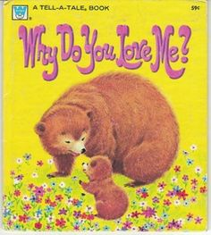 Why do You Love Me 1970 Whitman Tell A Tale Book Mabel Watts Katherine Sampson | eBay