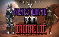 Team Tuesday - Fastest Way To Farm Iron Relic - Destiny